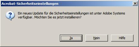 Ein neues Update für die Sicherheitseinstellungen ist unter Adobe Systems verfügbar. Möchten Sie es jetzt installieren?